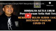 Himbauan Ketua Umum PSHT, Kang Mas DR.Ir. Muhammad Taufiq, S.H, M.Sc dalam menyambut Bulan Muharram1442 H ditengah Pandemi Covid-19. Simak video nya dibawah ini.